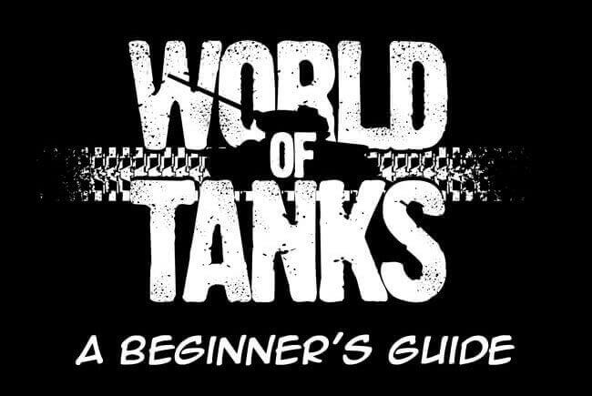 World of Tanks: A Beginner's Guide